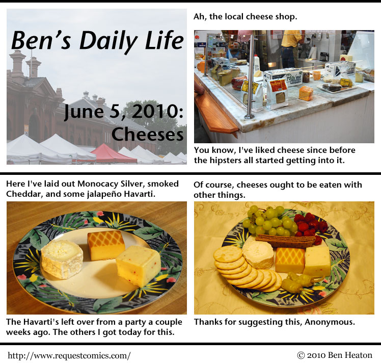 Ben's Daily Life: Cheeses comic